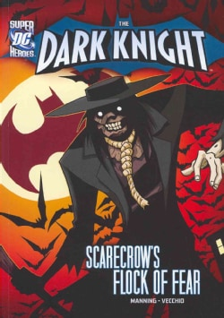 Batman and the Flock of Fear: Scarecrow's Flock of Fear (Paperback)