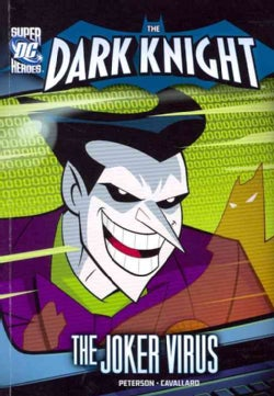 Batman Fights the Joker Virus (Paperback)