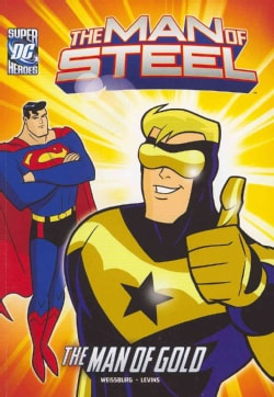 Superman and The Man of Gold (Paperback)