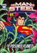 Superman and the Poisoned Planet (Paperback)