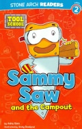 Sammy Saw and the Campout (Paperback)