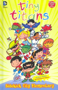 Tiny Titans: Sidekick City Elementary (Hardcover)