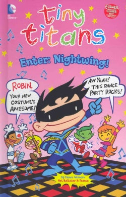 Tiny Titans: Enter: Nightwing! (Hardcover)