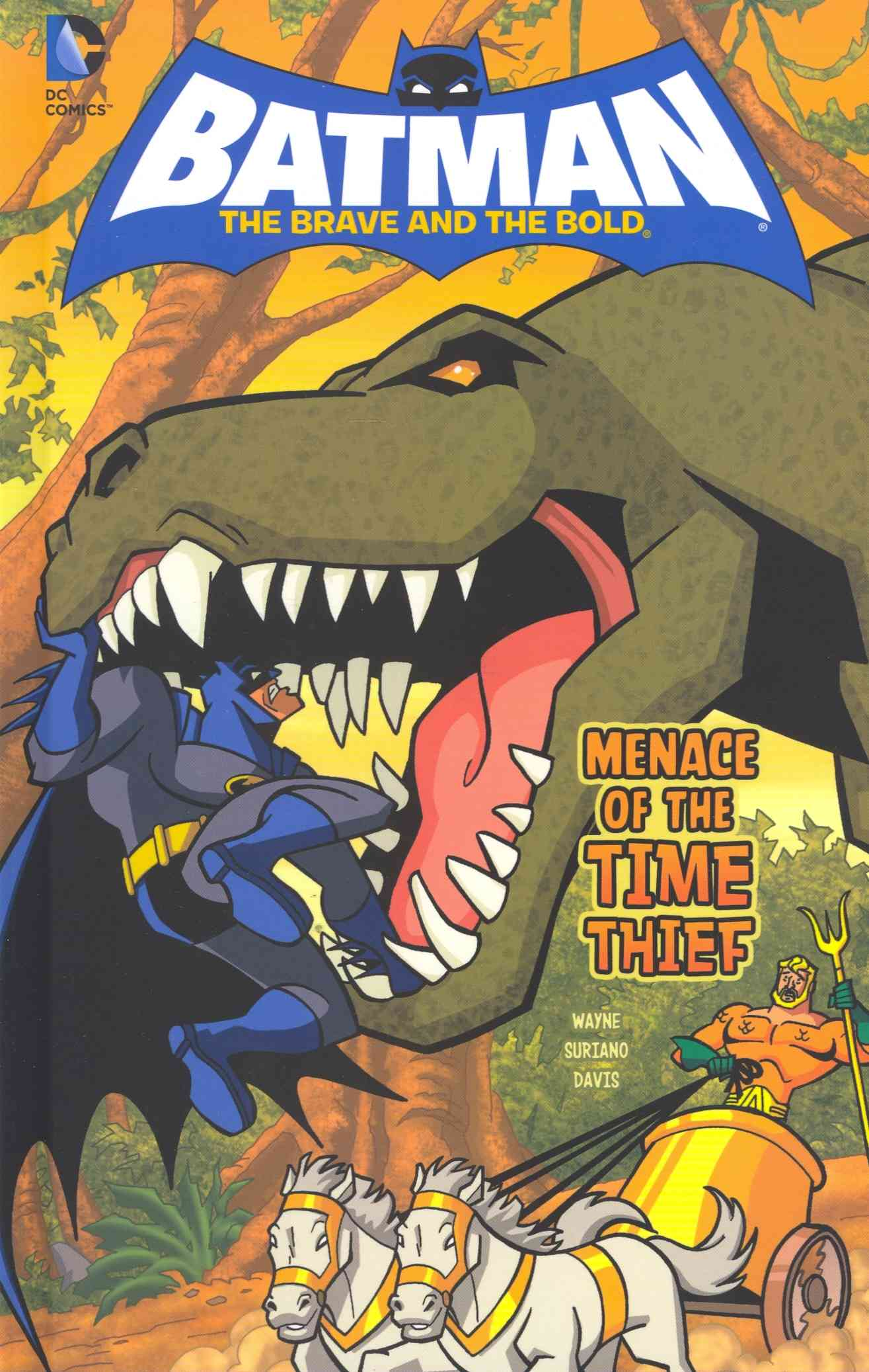Batman: The Brave and the Bold: Menace of the Time Thief (Hardcover)