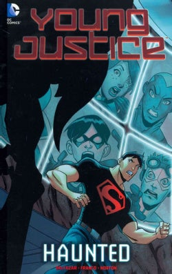 Young Justice 1: Haunted (Hardcover)