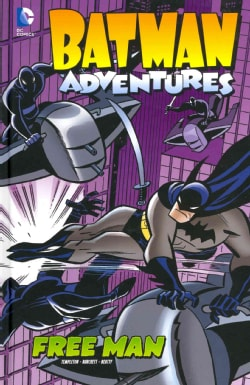 Batman Adventures 2: Free Man (Hardcover)