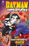 Batman Adventures 3: My Boyfriend's Back (Hardcover)