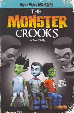 The Monster Crooks (Paperback)