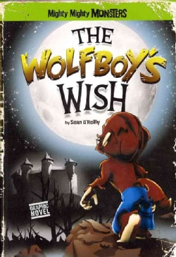 The Wolfboy's Wish (Paperback)