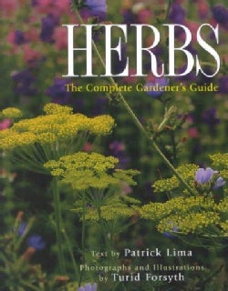 Herbs: The Complete Gardener's Guide (Paperback)