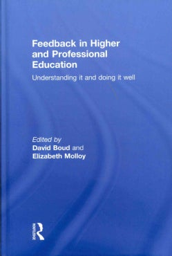 Feedback in Higher and Professional Education: Understanding It and Doing It Well (Hardcover)