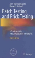 Patch Testing and Prick Testing: A Practical Guide Official Publication of the ICDRG (Hardcover)