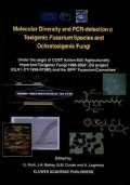 Molecular Diversity and Pcr-detection of Toxigenic Fusarium Species and Ochratoxigenic Fungi (Paperback)