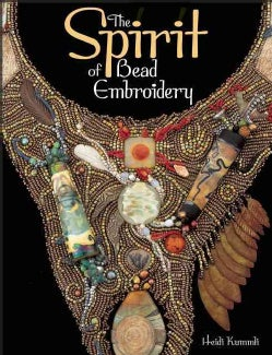 The Spirit of Bead Embroidery (Paperback)