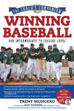 Winning Baseball For Intermediate To College Level