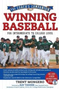 Winning Baseball For Intermediate To College Level