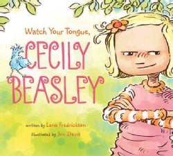 Watch Your Tongue, Cecily Beasley (Hardcover)