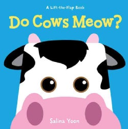 Do Cows Meow? (Board book)