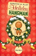 Scratch & Play Holiday Hangman (Paperback)