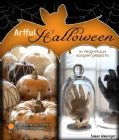 Artful Halloween: 31 Frightfully Elegant Projects (Paperback)