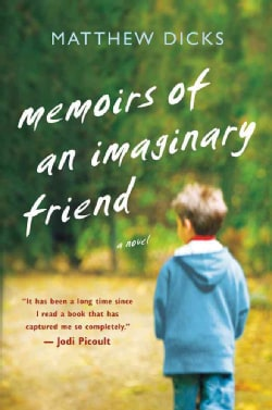 Memoirs of an Imaginary Friend (Hardcover)
