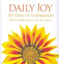 Daily Joy: 365 Days of Inspiration: Photos and Wisdom to Lift Your Spirit (Hardcover)
