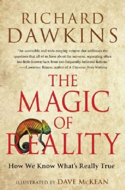 The Magic of Reality: How We Know What's Really True (Paperback)