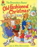The Berenstain Bears' Old-Fashioned Christmas (Hardcover)