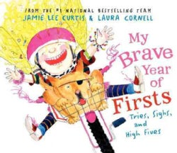 My Brave Year of Firsts: Tries, Sighs, and High Fives (Hardcover)
