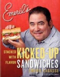 Emeril's Kicked-Up Sandwiches: Stacked with Flavor (Paperback)