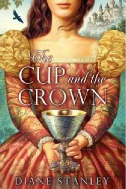 The Cup and the Crown (Hardcover)