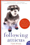 Following Atticus: Forty-Eight High Peaks, One Little Dog, and an Extraordinary Friendship (Paperback)