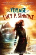 The Voyage of Lucy P. Simmons (Hardcover)