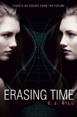 Erasing Time (Hardcover)