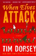 When Elves Attack: A Joyous Christmas Greeting from the Criminal Nutbars of the Sunshine State (Paperback)