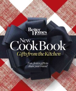Better Homes and Gardens New Cook Book: Gifts from the Kitchen (Spiral bound)