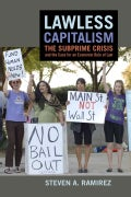 Lawless Capitalism: The Subprime Crisis and the Case for an Economic Rule of Law (Hardcover)