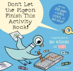 Don't Let the Pigeon Finish This Activity Book! (Paperback)
