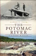 The Potomac River: A History and Guide (Paperback)