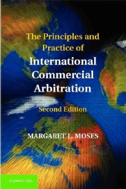 The Principles and Practice of International Commercial Arbitration (Hardcover)