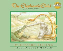 The Elephant's Child: From The Just So Stories (Hardcover)