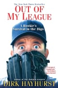 Out of My League: A Rookie's Survival in the Bigs (Paperback)
