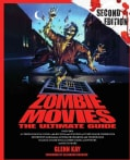 Zombie Movies: The Ultimate Guide (Paperback)