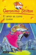 El amor es como el queso / Love Is Like Cheese (Paperback)