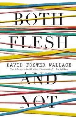 Both Flesh and Not: Essays (Hardcover)