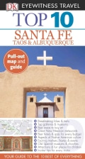 Dk Eyewitness Travel Top 10 Santa Fe, Taos & Albuquerque