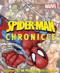 Spider-Man Chronicle: Celebrating 50 Years of Web-Slinging (Hardcover)