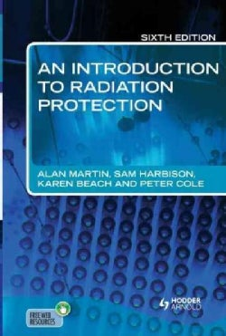 An Introduction to Radiation Protection (Paperback)
