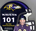 Baltimore Ravens 101 (Board book)
