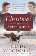 Christmas in Apple Ridge: The Sound of Sleigh Bells / The Christmas Singing / The Dawn of Christmas (Paperback)